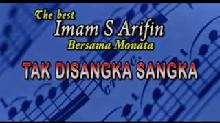 Imam S Arifin - Tak Di Sangka Sangka [Official Music Video]