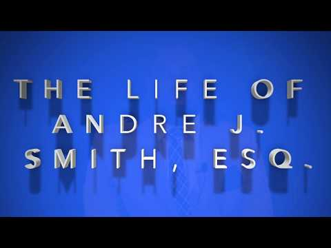 The Life Of Andre J  Smith