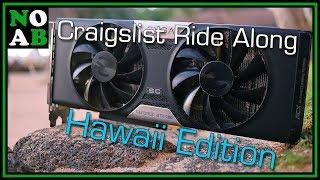 Used GTX 780 Pickup - Craigslist Ride Along #11: Hawaii Edition