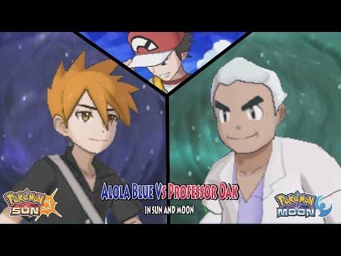 Pokemon Sun and Moon Alola Blue Vs Professor Oak (What's his name?)