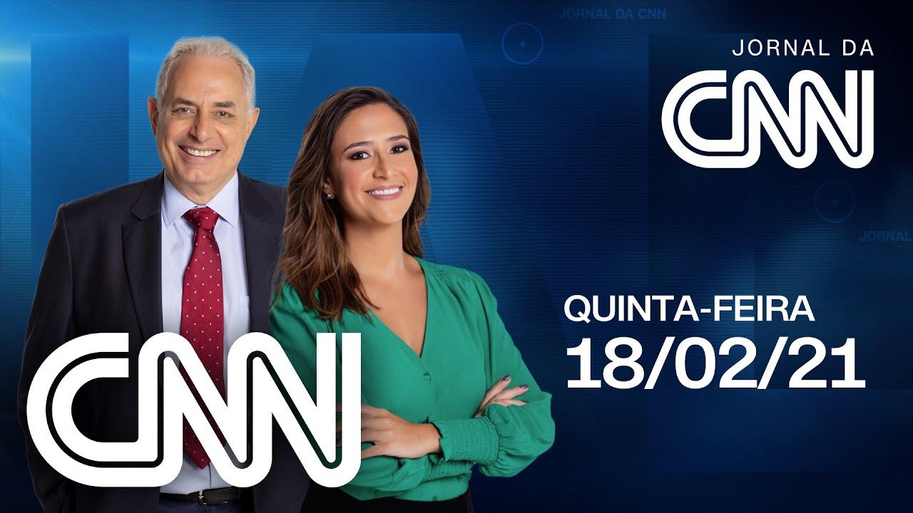 AO VIVO: JORNAL DA CNN - 18/02/2021