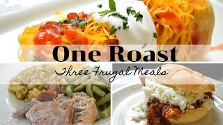 One Roast Three Frugal Meals I How To cook a Boston Butt Roast I How to cook a pork shoulder roast