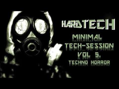 HARDTECH - MINIMAL TECH-SESSION 005 (TECHNO HORROR) PROMO SET