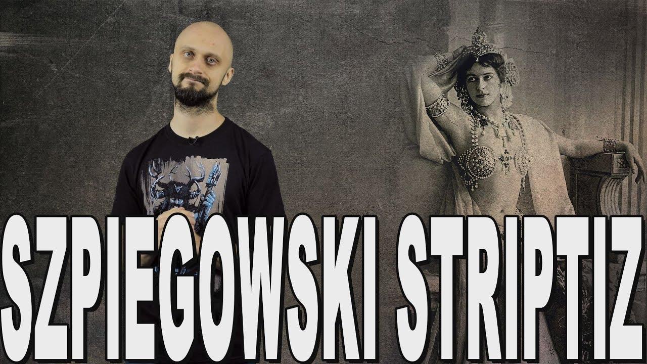 Szpiegowski striptiz - Mata Hari. Historia Bez Cenzury