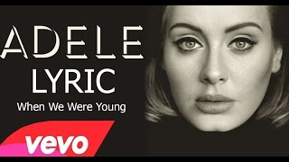 Download lagu Adele - When We Were Young (lyrics)