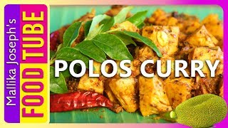 Polos Curry | Sri Lankan Jack Fruit Curry | Mallika Recipe