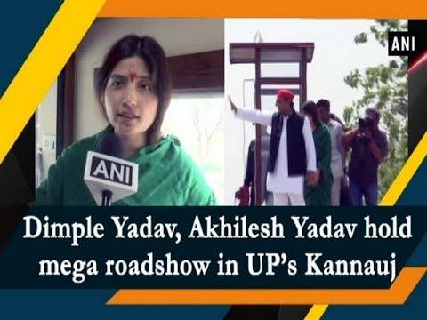 Dimple Yadav, Akhilesh Yadav hold mega roadshow in UP's Kannauj