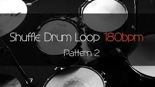 SHUFFLE Drum Loop Practice Tool 180bpm Pattern 2