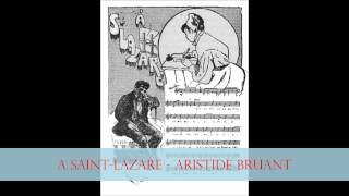 ARISTIDE BRUANT - A Saint-Lazare