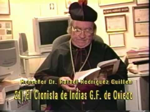 Monseñor Rafael Rodriguez Guillen. El Cronista de Indias 1 / 2