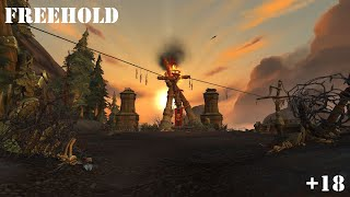 WoW: Battle for Azeroth - Freehold (Mythic) +18 - Havoc Demon Hunter PoV