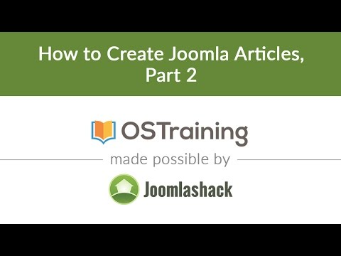 Joomla Beginner Class, Lesson #10: How to Create Joomla Articles, Part 2
