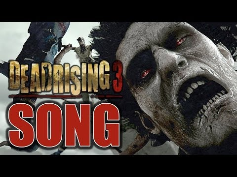 DEAD RISING 3 SONG ♫ Dead Are Rising (Beware the Swarm) ORIGINAL SONG by TryHardNinja