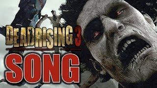 Repeat youtube video DEAD RISING 3 SONG ♫ Dead Are Rising (Beware the Swarm) ORIGINAL SONG by TryHardNinja