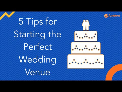 5 Tips For Starting The Perfect Wedding Venue