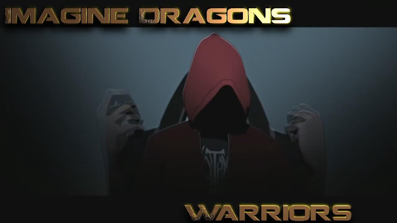 "Download Ultra Gaming Music Video 7: [Imagine Dragon] - ""Warriors"""