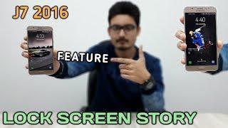 Samsung Galaxy J7 2016 Lock Screen Story Feature