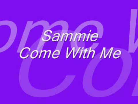 Sammie  Come With Me Instrumental