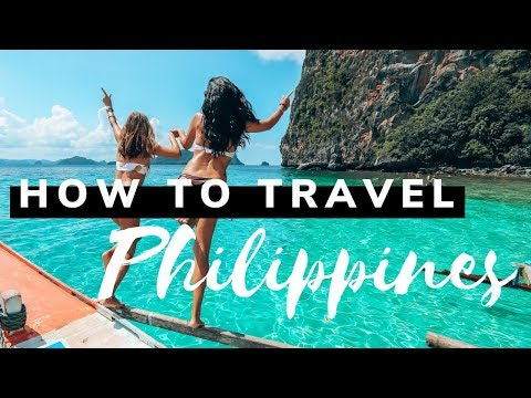 HOW TO TRAVEL THE PHILIPPINES - SISTERS TRAVELING - 2019