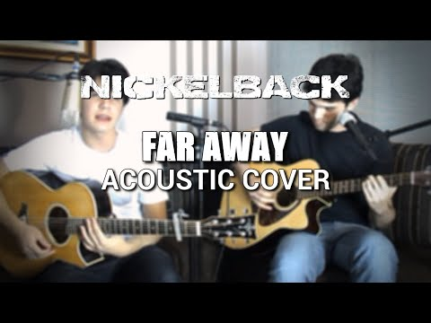 Nickelback - Far Away (Acoustic Cover)