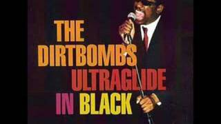 The Dirtbombs- Your love belongs under a rock