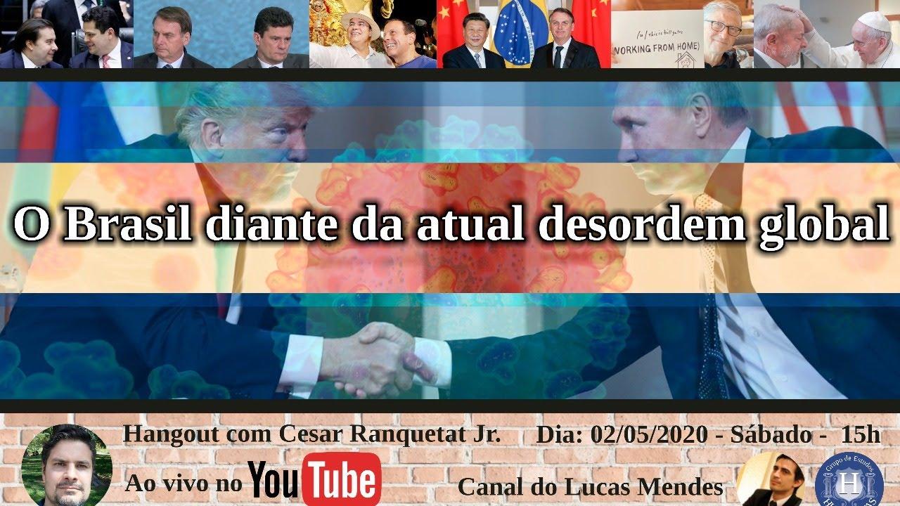 O Brasil diante da atual desordem global - Com Cesar Ranquetat Jr.