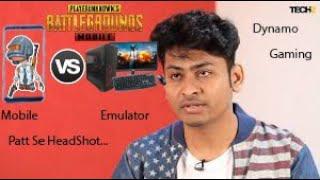Dynamo Gaming Palying on Mobile Vs Emulator  PUBG Mobile