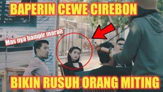 Gambar cover RUSUH!! BAPERIN CEWE CIREBON YANG LAGI MEETING