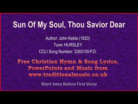 Sun Of My Soul, Thou Savior Dear - Hymn Lyrics & Music