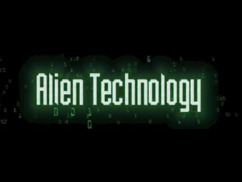 Alien Technology Documentary by Scott McClintock-Hosted by S