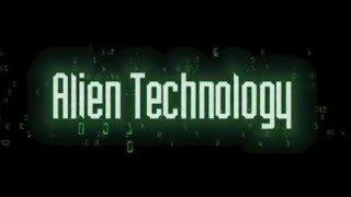 Alien Technology Documentary by Scott McClintock-Hosted by Stacy Keach