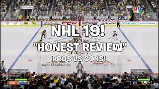 "NHL 19 - ""HONEST REVIEW"" PROS VS CONS! #NHL19"