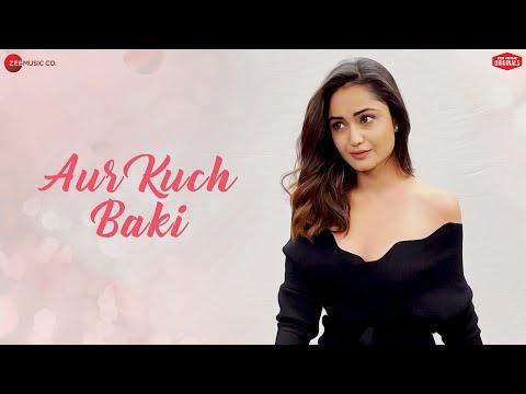 aur-kuch-baki- -yasser-desai- -vin-rana-&-tridha-choudhury- -harshit-saxena,dev -zee-music-originals