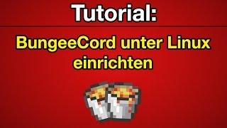 Tutorial: BungeeCord auf Linux einrichten [Deutsch] [Full-HD]