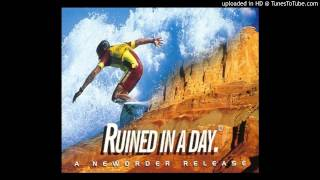New Order - Ruined In A Day (K-Klass Reunited In A Day Remix)