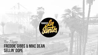 """Freddie Gibbs & Mike Dean - """"Sellin' Dope"""" (Radio Los Santos)"""