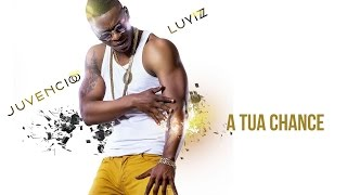 Juvencio Luyiz - A tua chance (Lyric Video)