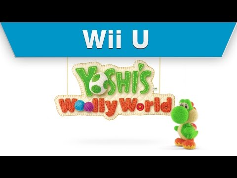 Wii U - Yoshi's Woolly World Launch Trailer