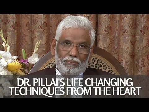 Dr. Pillai's Life Changing Techniques from the Heart Webcast