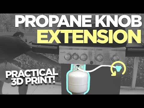 A More Convenient Propane Tank Knob Location | Practical 3D Print