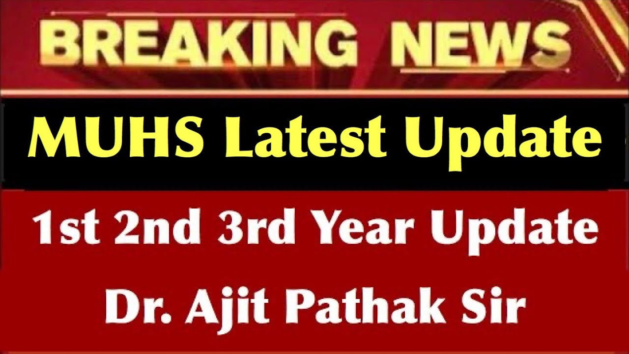 Medical exams Update || 1st 2nd 3rd year update || MUHS Exam || Fight for life