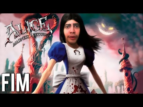 A REVELAÇÃO DOENTIA! - ALICE: MADNESS RETURNS - Parte 25 / FINAL