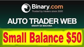 Binary Auto Trader Web | Conta pequena $50