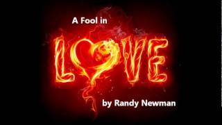 Watch Randy Newman A Fool In Love video