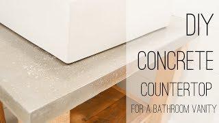 DIY Concrete Countertop for a Bath Vanity