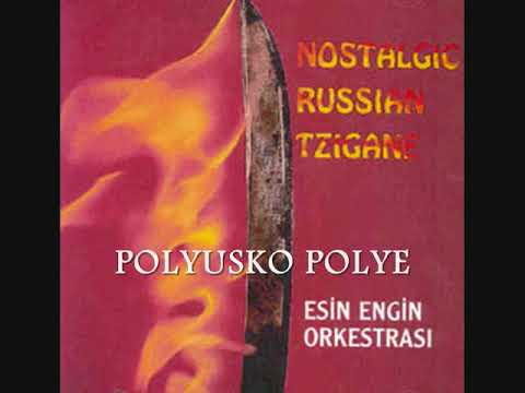 Esin Engin Orkestrası - Nostalgic Russian Tzigane (Full Album)