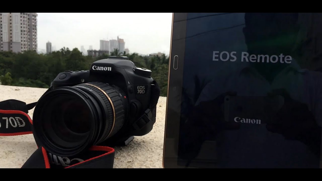 Canon 70D Samsung Galaxy Tab S EOS Remote App How does it work to her