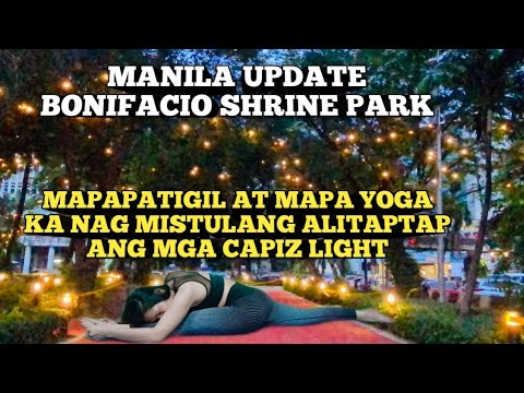 MANILA BONIFACIO SHRINE PARK,WOW MAPA YOGA KA! NAG MISTULANG ALITAPTAP ANG MGA CAPIZ LIGHT! Miz July