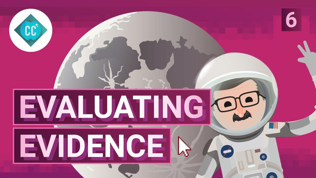 Evaluating Evidence: Crash Course Navigating Digital Information ...
