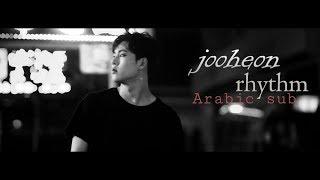 "JOOHEON_""MONSTA X""_RHYTHM♪ ||ARABIC SUB"